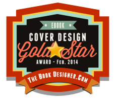 Gold Star Winner, E-Book Cover Design Awards