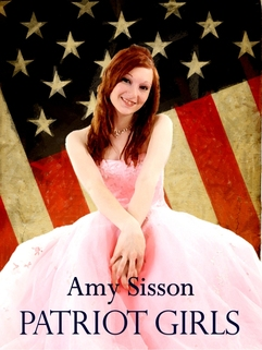Patriot Girls, by Amy Sisson